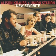 <i>New Favorite</i> 2001 studio album by Alison Krauss & Union Station