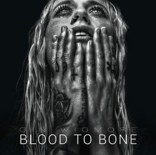 blood to bone wikipedia  gin wigmore holding on to hell adobe.php #4