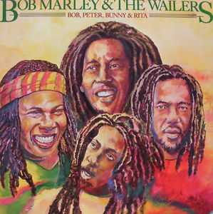 Bob Marley and The Wailers - Bob%2C Peter%2C Bunny and Rita Album Cover