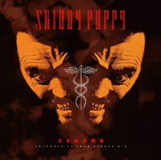Censor (song) 1988 single by Skinny Puppy