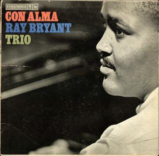 <i>Con Alma</i> (Ray Bryant album) 1961 studio album by Ray Bryant Trio