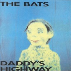 <i>Daddys Highway</i> 1987 studio album by The Bats
