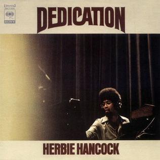 <i>Dedication</i> (Herbie Hancock album) 1974 live album by Herbie Hancock