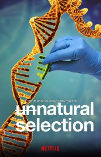 Film2019-Netflix-UnnaturalSelection.jpg