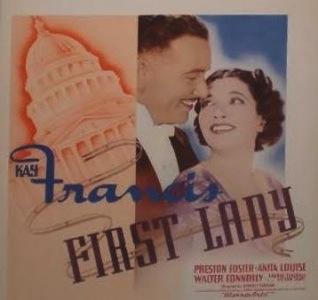 <i>First Lady</i> (film) 1937 film by Stanley Logan