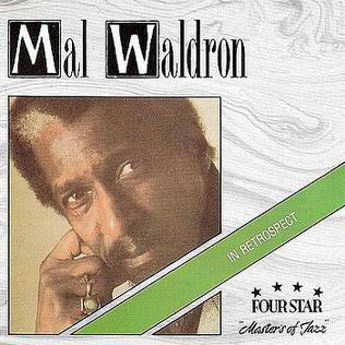 <i>In Retrospect</i> (Mal Waldron album) 1982 studio album by Mal Waldron