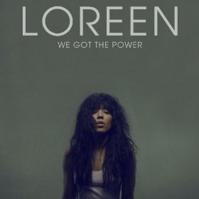 We Got the Power (Loreen song) song by Swedish singer Loreen