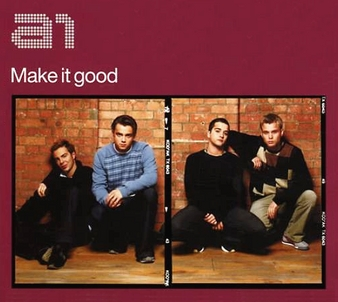 Make It Good - A1 (With Lyrics) - YouTube