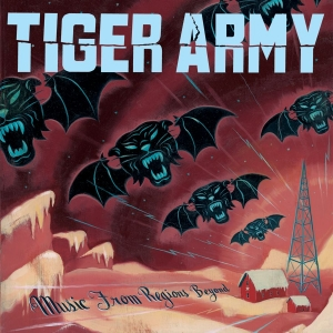 <i>Music from Regions Beyond</i> 2007 studio album by Tiger Army