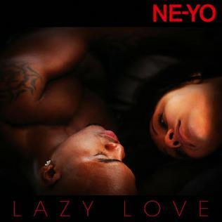 Lazy Love 2012 single by Ne-Yo