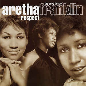 Respect The Very Best Of Aretha Franklin Wikipedia