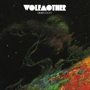 Dimension (song) single by Wolfmother