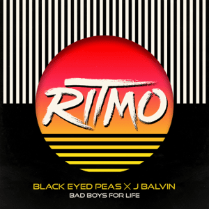 Ritmo (Bad Boys for Life) 2019 single by Black Eyed Peas and J Balvin
