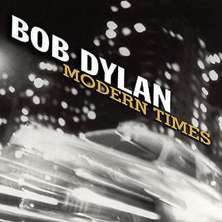 <i>Modern Times</i> (Bob Dylan album) 2006 studio album by Bob Dylan