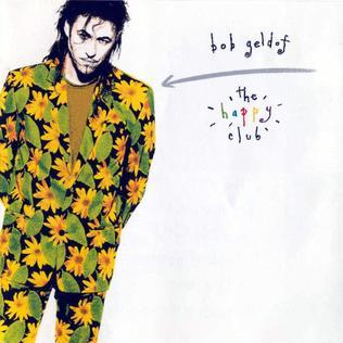 <i>The Happy Club</i> 1992 studio album by Bob Geldof
