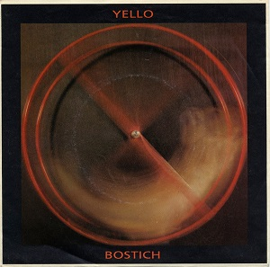 Bostich (song) 1981 song performed by Yello