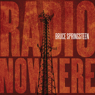 Radio Nowhere 2007 single by Bruce Springsteen