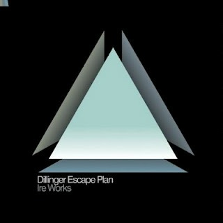 <i>Ire Works</i> 2007 studio album by the Dillinger Escape Plan