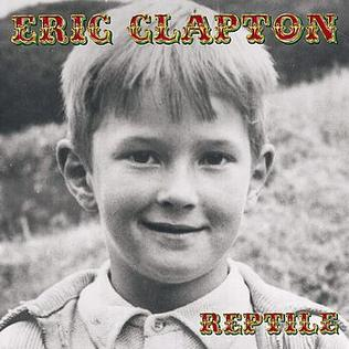PLAYLISTS 2020 - Page 5 Eric_Clapton_Reptile_cover