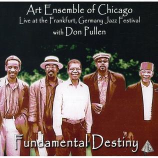 <i>Fundamental Destiny</i> live album by Art Ensemble of Chicago