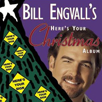 Here S Your Christmas Al Jpg Studio By Bill Engvall