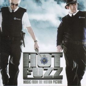 <i>Hot Fuzz</i> (soundtrack) 2007 soundtrack album by various artists