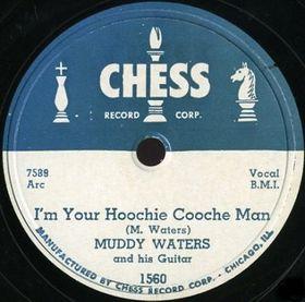 Hoochie Coochie Man Blues standard written by Willie Dixon