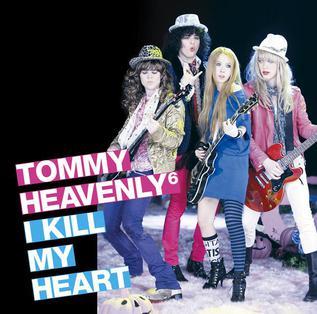 <i>I Kill My Heart</i> album by Tommy heavenly6
