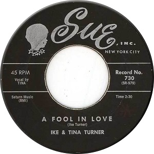 A Fool in Love 1960 single by Ike & Tina Turner