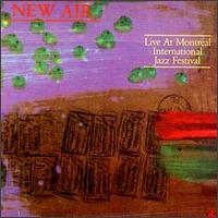 <i>Live at Montreal International Jazz Festival</i> 1984 live album by New Air