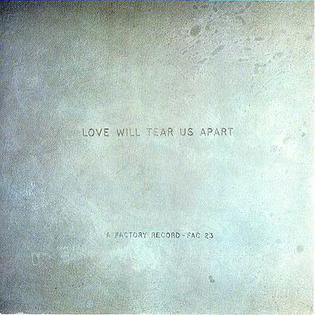 Love Will Tear Us Apart 1980 single by Joy Division
