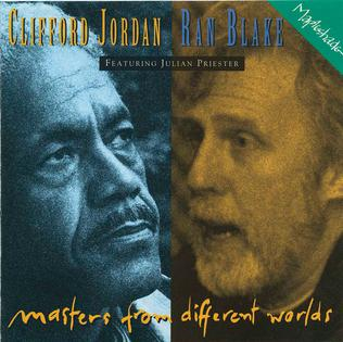 <i>Masters from Different Worlds</i> 1994 studio album by Clifford Jordan and Ran Blake featuring Julian Priester