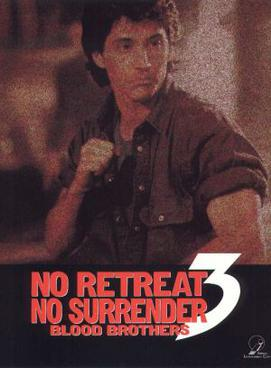 No Retreat, No Surrender 3: Blood Brothers movie