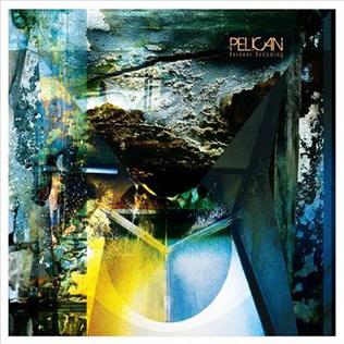 <i>Forever Becoming</i> 2013 studio album by Pelican