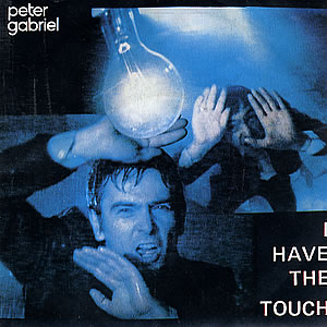 I Have the Touch 1982 song performed by Peter Gabriel