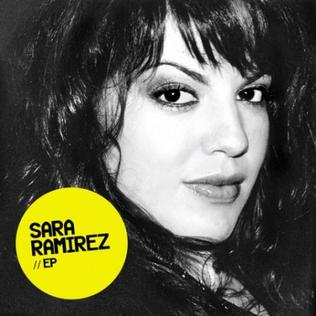 <i>Sara Ramirez</i> (EP) 2011 EP by Sara Ramirez
