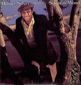 <i>Silver n Wood</i> 1976 studio album by Horace Silver