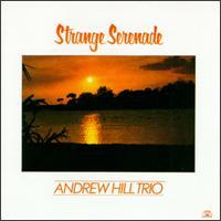 <i>Strange Serenade</i> 1980 studio album by Andrew Hill