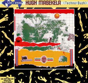 <i>Techno-Bush</i> 1984 studio album by Hugh Masekela