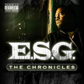 <i>The Chronicles</i> (E.S.G. album) 2008 compilation album by E.S.G.