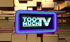 <i>Too Much TV</i> television series