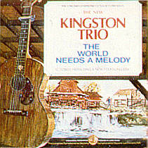 <i>The World Needs a Melody</i> 1973 studio album by The New Kingston Trio
