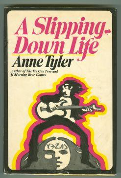 a summary of a slipping down life a novel by anne tyler Books tell you why, inc main navigation rare books browse all search all signed books a slipping down life - 1st edition/1st printing anne tyler.