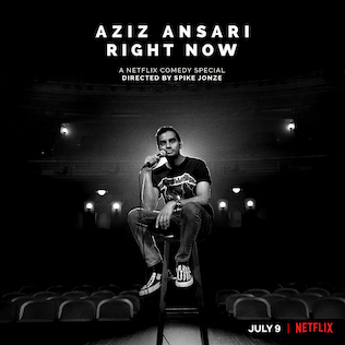 <i>Aziz Ansari: Right Now</i> Film