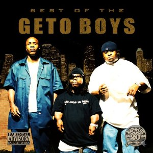 Resultado de imagen para Geto Boys - Best Of The Geto Boys