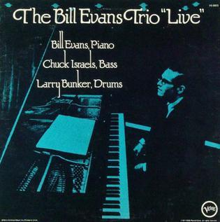 Bill Evans Trio - Live