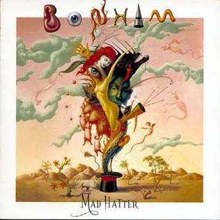 <i>Mad Hatter</i> (album) album by Bonham