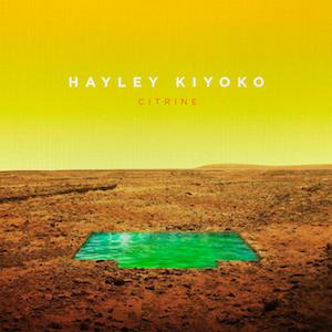 <i>Citrine</i> (EP) 2016 album by Hayley Kiyoko