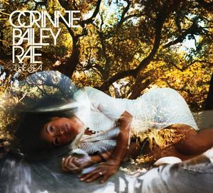 <i>The Sea</i> (Corinne Bailey Rae album) 2010 studio album by Corinne Bailey Rae