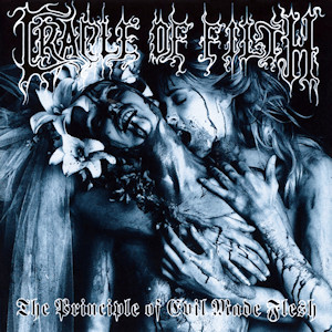 <i>The Principle of Evil Made Flesh</i> album by Cradle of Filth